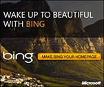 WAKE UP TO BEAUTIFUL WITH BING